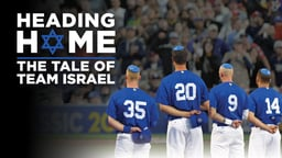 Heading Home - The Tale of Team Israel