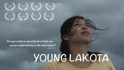 Young Lakota - A Native American Leader Fights for Reproductive Rights