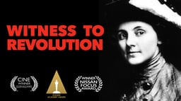 Witness to Revolution - The Story of Anna Louise Strong