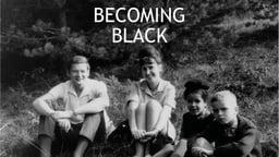 Becoming Black