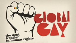 Global Gay - The Universal Decriminalization of Homosexuality