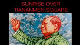 Sunrise Over Tiananmen Square - The Visual Autobiography of Artist Shui-Bo Wang