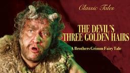 The Devil's Three Golden Hairs - Wer reisst denn gleich vor'm Teufel aus