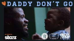 Daddy Don't Go - The Everyday Struggles of Disadvantaged Fathers