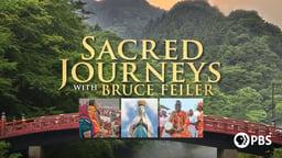 Sacred Journeys - With Bruce Feiler