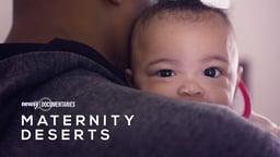Maternity Deserts