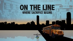 On The Line: Where Sacrifice Begins - Boston's Longest Running Voluntary School Desegregation Program