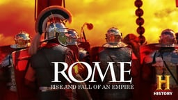 Rome: Rise And Fall Of An Empire - Season 1