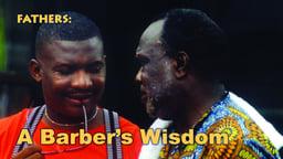 A Barber's Wisdom