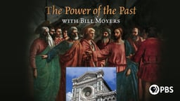 The Power of the Past with Bill Moyers: Florence