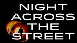 Night Across The Street - La Noche de Enfrente