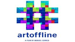 #ArtOffline - Art in the Internet Age
