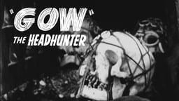 Gow The Headhunter