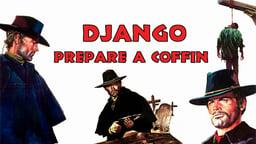 Django, Prepare A Coffin - Preparati la bara