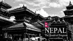 Nepal…The Roads of Progress