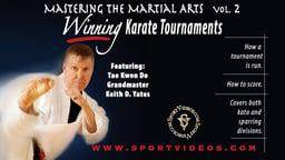 Mastering the Martial Arts Volume 2: Winning Karate Tournaments