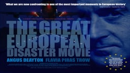 The Great European Disaster Movie - The Present and Future of the European Union