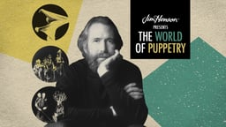 Jim Henson Presents the World of Puppetry