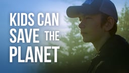 Kids Can Save the Planet
