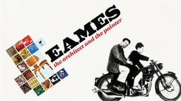 Eames - The Architect & The Painter