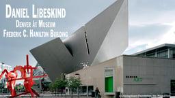 Daniel Libeskind: Denver Art Museum, Frederic C. Hamilton Building