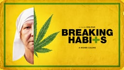Breaking Habits - A Commune of Activist Nuns Who Run a Cannabis Farm