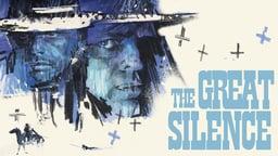 The Great Silence - Il Grande Silenzio