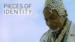 Pieces of Identity - Pieces D'Identites