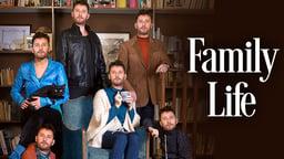 Family Life - Vida de Familia