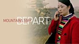 Mountains May Depart - Shan He Gu Ren