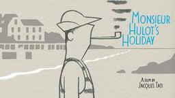 Monsieur Hulot's Holiday - Les vacances de Monsieur Hulot