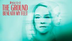 The Ground Beneath My Feet - Der Boden unter den Füßen