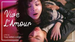 Vive L'Amour - Ai qing wan sui