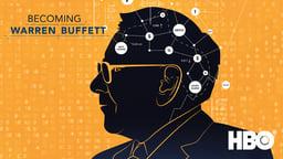 Becoming Warren Buffett - The Remarkable Life and Career of Warren Buffett