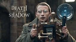 Death of a Shadow - Dood van een Schaduw