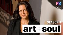 Art + Soul Series 1