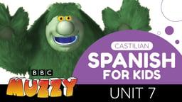 Spanish (Castilian) for Kids - Unit 7