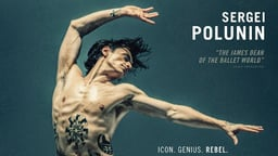 Dancer - The Life & Career of Ballet Icon Sergi Polunin