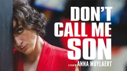 Don't Call Me Son - Mãe Só Há Uma