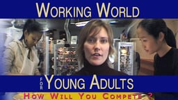 The Working World for Young Adults - Life Skills Series