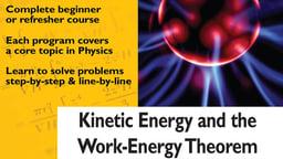 Kinetic Energy and Work-Energy Theorem