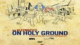 The Klezmatics: On Holy Ground