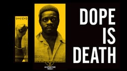 Dope is Death