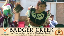 Badger Creek - A Portrait of Native Resilience on the Blackfeet Reservation