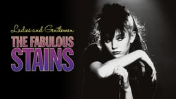 Ladies and Gentlemen: The Fabulous Stains