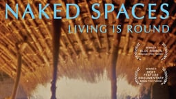 Naked Spaces - A Portrait of Rural West Africa
