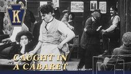 Caught in a Cabaret