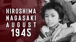 Hiroshima Nagasaki August 1945