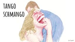 Tango Schmango