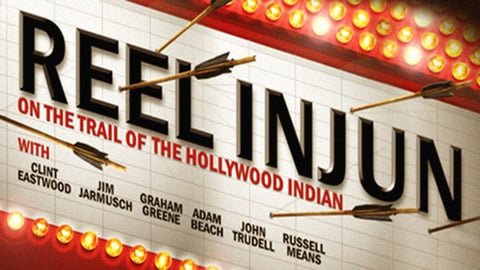 """Reel Injun - On the Trail of the Hollywood """"Indian"""""""
